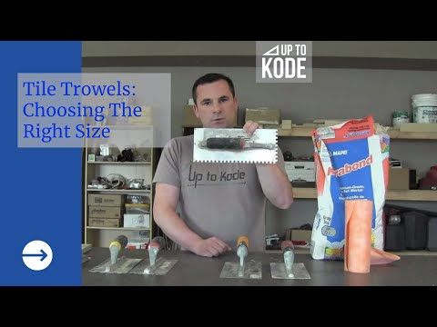 Introduction to Tile and How To Select a Trowel Size