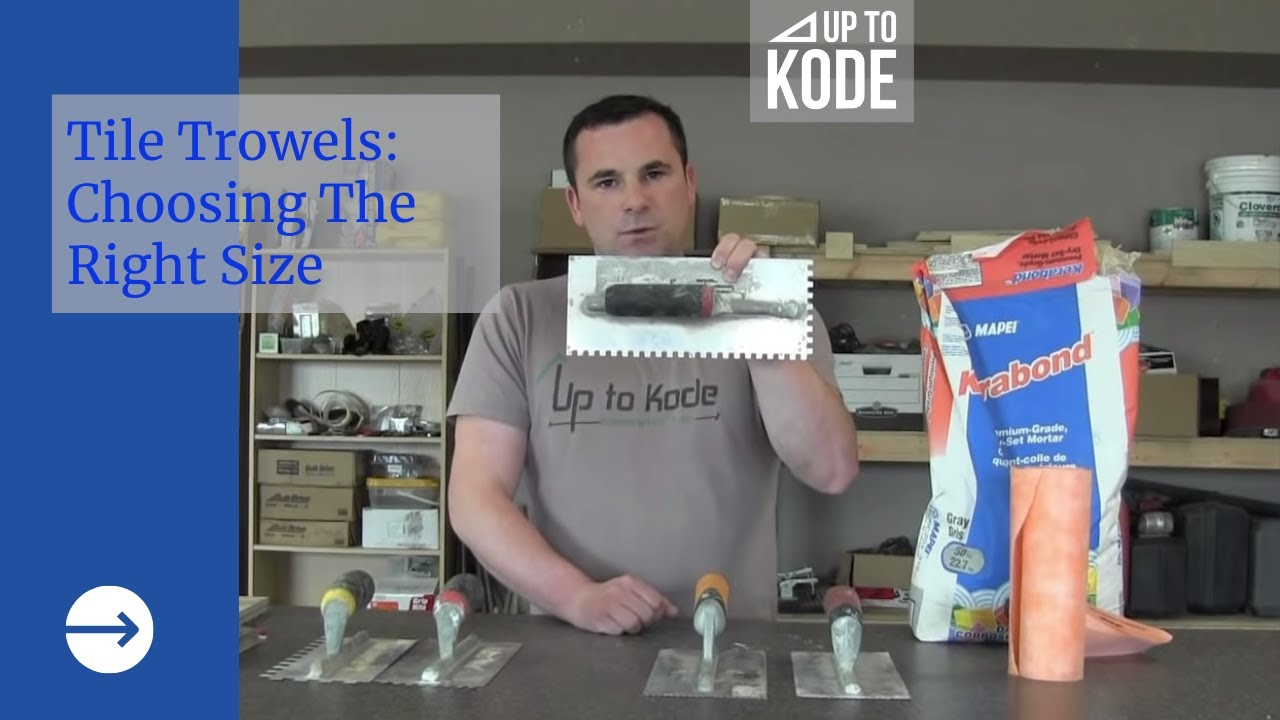 Introduction To Tile And How To Select A Trowel Size Youtube