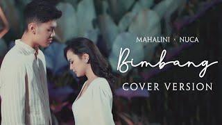 Download lagu Mahalini X Nuca - Bimbang (Cover Version)