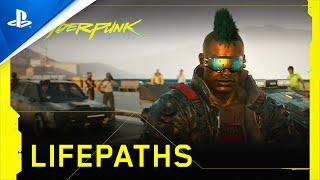 Cyberpunk 2077 | Lifepaths | PS4