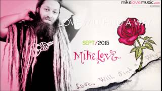 Mike Love - Love Will Find A Way (Album: Love Will Find A Way)