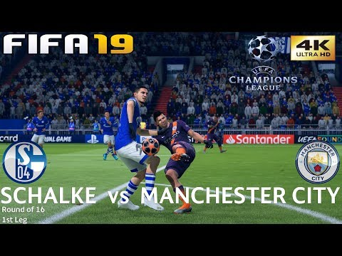 FIFA 19 (PC) Schalke vs Manchester City | UEFA CHAMPIONS LEAGUE ROUND OF 16 | 20/2/2019 | 4K 60FPS