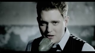 Смотреть клип Michael Bublé - Everything