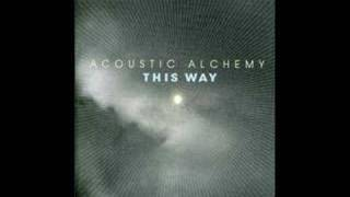 Acoustic Alchemy - This Way - Who Knows