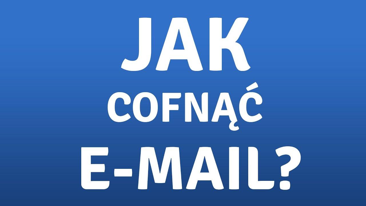 Jak cofnąć wysłanego e-maila w Gmail
