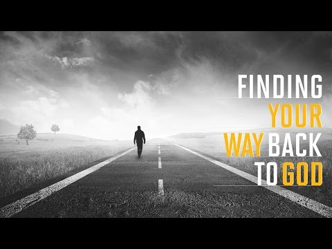 """Finding Your Way Back To God - """"I Can't Do This On My Own"""" - 09/27/2015"""