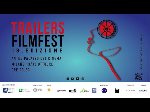 13.10 PRIMA SERATA DEL 19.TRAILERS FILMFEST 2021