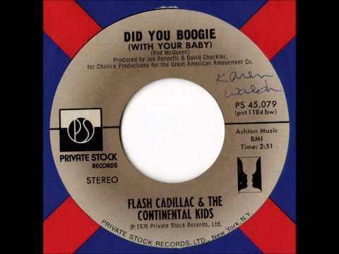 Flash Cadillac - Did You Boogie (With Your Baby)
