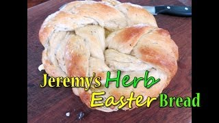 Jeremy's Easter Herb Bread