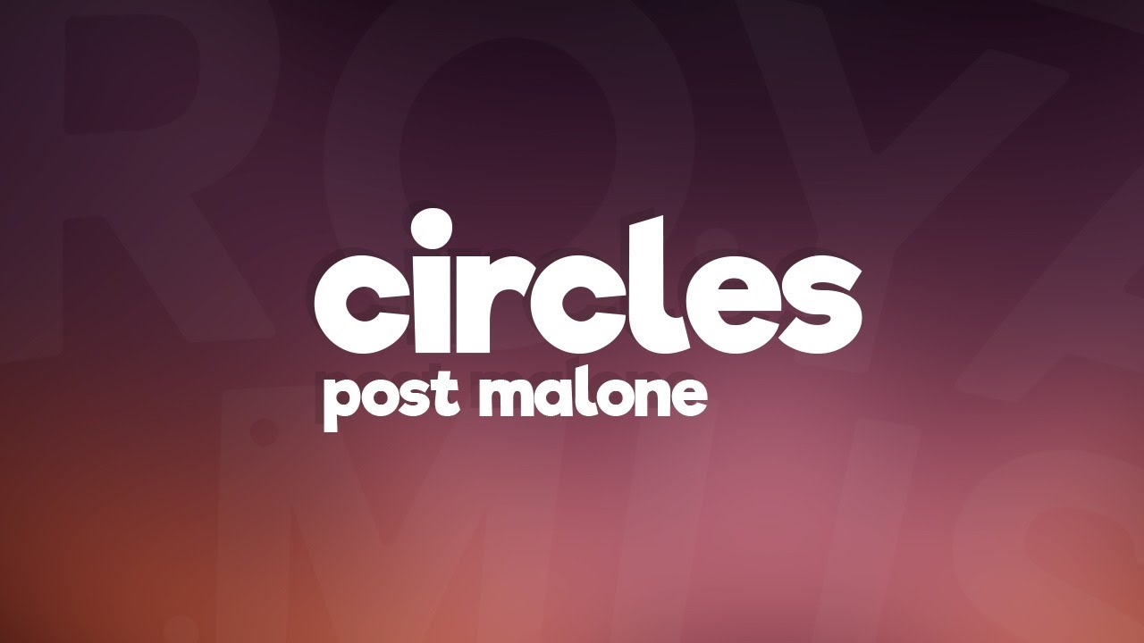 Post Malone - Circles (Lyrics) | 3024 | YTOSTMUSIC