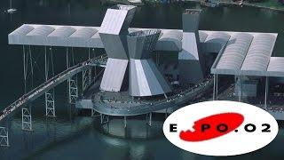 EXPO 02 DOK Film von SF Teil 1+2(Ein nostalgischer Rückblick auf die Schweizerische Landesausstellung