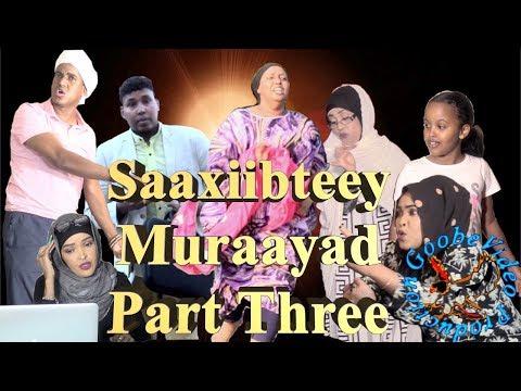 Sheeko Gaaban--Saaxiibteey, Muraayad Part 3