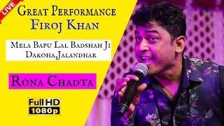 Rona Chadta      Feroz khan    Live Great Performance    Mela Dakoha Jalandhar