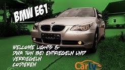 BMW E60/E61 Welcome Light & DWA Ton Bei Auf und zu Schliessen Codierenc