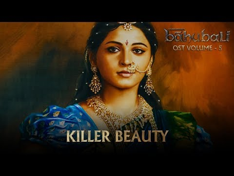 Baahubali OST - Volume 05 - Killer Beauty | MM Keeravaani