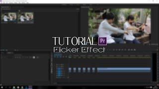 [TechZone - Tutorial] Membuat Flicker Effect di Adobe Premiere CC