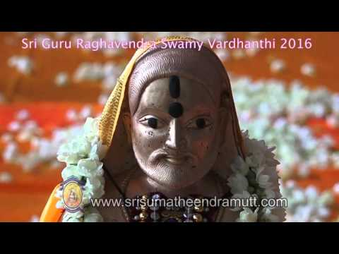 Sri Guru Raghavendra Swamy Vardanti Video 2016 - Srirangam Mutt