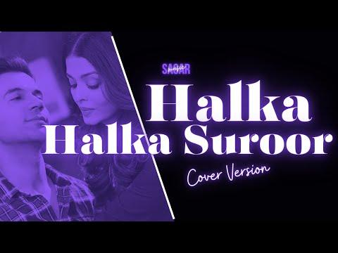 Halka Halka Suroor Cover Song With Lyrics   VARSHA   FANNEY KHAN   Aishwarya Rai Bachchan