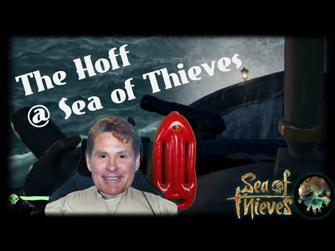Let's Play Sea of Thieves | The Hoff ist am Start! [ Deutsch - Gameplay - German ]