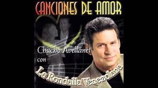 "Chucho Avellanet & La Rondalla Venezolana...""Canciones De Amor"""