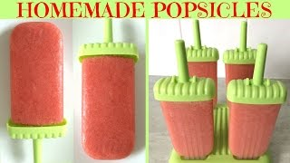 Healthy Homemade Popsicle| Fruit Popsicle| Easy DIY Popsicle (Summer Must-Have)