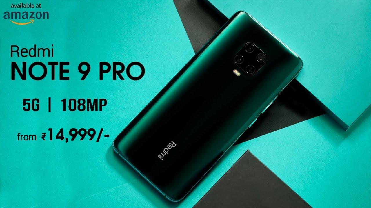 Xiaomi Redmi Note 9 Pro Redmi Note 9 5g 5000 Mah Battery 108mp Quad Camera Price 2020 Youtube