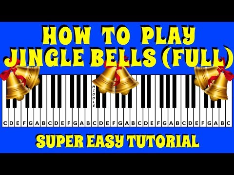 How To Play Jingle Bells Full Version (Dashing Through The Snow) On The Keyboard / Piano
