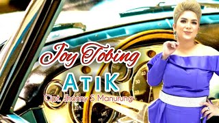 Gambar cover A T I K - by. JOY TOBING  (Joy Tobing Official)