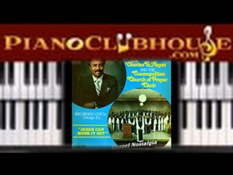 🎹  JESUS CAN WORK IT OUT - Charles Hayes (easy gospel piano tutorial lesson)