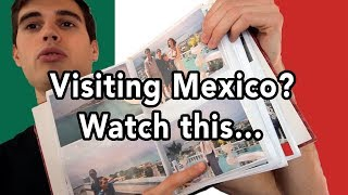 3 Tips For Anyone Visiting Mexico