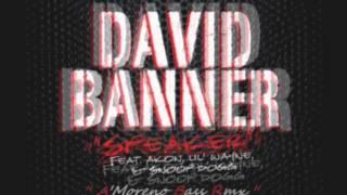 David Banner - Speaker ft Akon, Snoop Dogg, Lil Wayne (Aitor Moreno Bass Rmx)