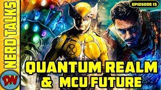 How Marvel's Future Dependends on Quantum Realm   Nerd Talks Ep 13