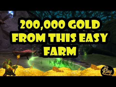 World Of Warcraft 200,000 GOLD FARM!