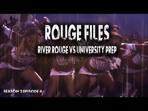 Rouge Files (S2 Ep.4) || River Rouge vs University Prep