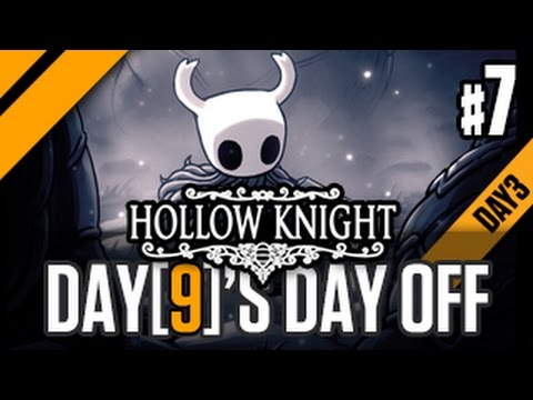 Day[9]'s Day Off - Hollow Knight - P7