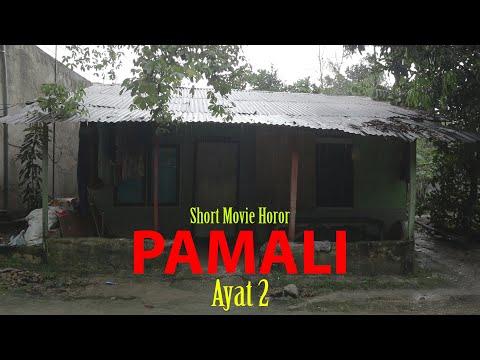 Short Movie Horor - PAMALI Ayat 2