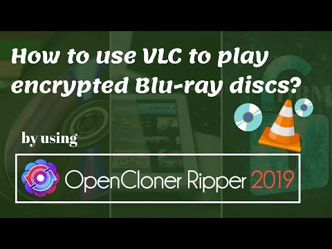 How To Use VLC To Play Encrypted Blu-ray Discs?