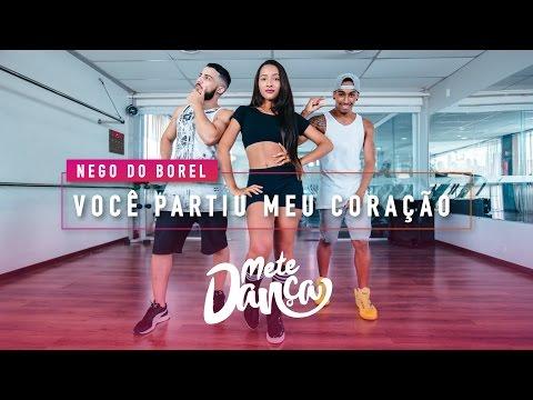 Nego do Borel - Você Partiu Meu Coração ft. Anitta Wesley Safadão - Coreografia: Mete Dança