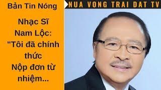 """🆕 NS Nam Lộc: """"Tôi đã chính thức nộp đơn từ nhiệm chức Cố Vấn..."""""""