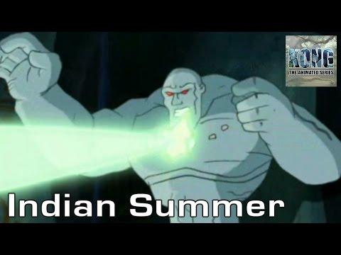 KONG | S1E18 | Indian Summer