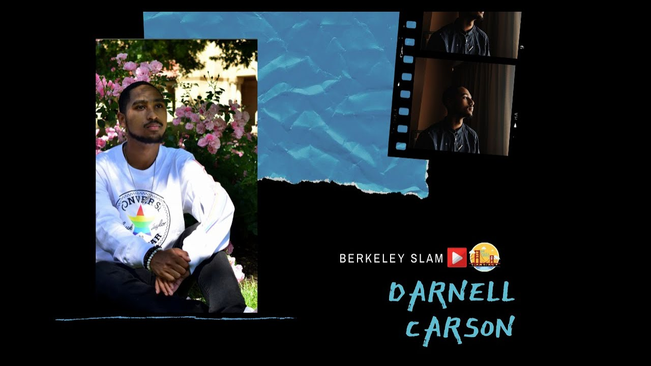 Berkeley Slam Presents: Darnell Carson - Quarantine Edition