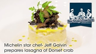 Michelin star chef- Jeff Galvin prepares lasagna of Dorset crab