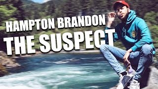 Hampton Brandon - The Suspect