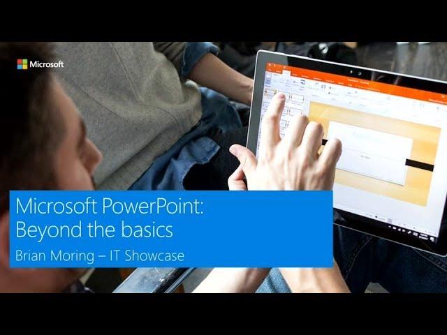 Microsoft PowerPoint: Beyond the basics