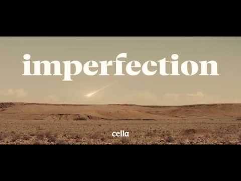 Cella | Music Video | Imperfection