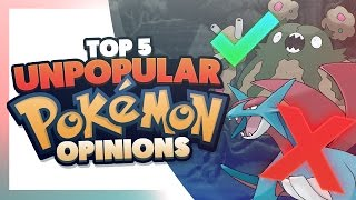 top 5 unpopular pokemon opinions