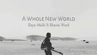 A Whole New World (Lyrics) - Zayn Malik Ft. Zhavia Ward