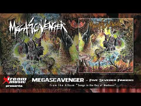 MEGASCAVENGER - Five Severed Fingers [2020]