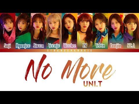 UNI.T (유니티) - No More (넘어) Lyrics [Color Coded_HAN_ROM_ENG ]